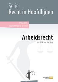 Recht in Hoofdlijnen - Arbeidsrecht